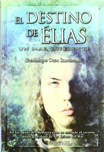 El Destino De Élias.Un Mar Diferente descarga pdf epub mobi fb2