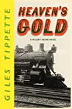 img - for Heaven's Gold (A Wilson Young Novel) book / textbook / text book