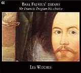 echange, troc  - Bara Faustus' Dreame: Mr. Francis Tregian His Choice