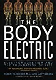 img - for The Body Electric by Robert O. Becker (1998-11-30) book / textbook / text book