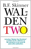 Walden Two (0872207781) by B. F. Skinner