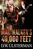 MAC WALKERS 40,000 FEET: Mac Walker #1