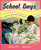 School Days: Level 1 (McGraw-Hill Book Club) (0072547499) by Williams