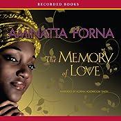 The Memory of Love   [Aminatta Forna]