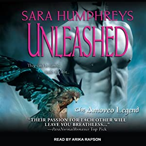 Unleashed: The Amoveo Legend, Book 1 | [Sara Humphreys]