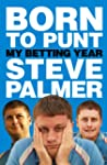 Born to Punt: My Betting Year
