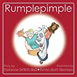Rumplepimple (The Adventures of Rumplepimple Book 1)