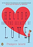 Hector and the Secrets of Love: A Novel (Hector's Journeys)