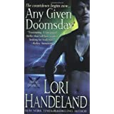 Any Given Doomsday (The Phoenix Chronicles, Book 1) ~ Lori Handeland