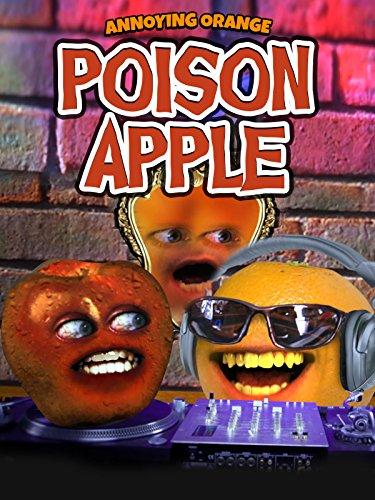 Annoying Orange - Poison Apple