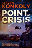 Point of Crisis (The Perseid Collapse Post Apocalyptic Series Book 3)