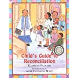 Child's Guide to Reconciliation ~ Elizabeth Ficocelli