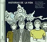 img - for Historias de la vida. Incluye CD con la lectura de los relatos (Spanish Edition) book / textbook / text book