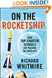 On the Rocketship: How Top Charter Schools Are Pushing the Envelope