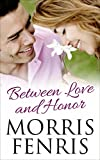 Between Love and Honor: Romance Mystery