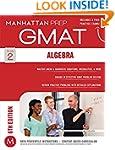 Algebra GMAT Strategy Guide (Manhatta...