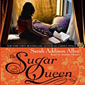 The Sugar Queen | [Sarah Addison Allen]