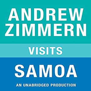 Andrew Zimmern Visits Samoa Audiobook