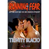 Running In Fear: After Hours on Bourbon Street