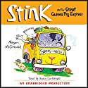 Stink and the Great Guinea Pig Express: Book #4 (       UNABRIDGED) by Megan McDonald Narrated by Nancy Cartwright