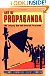 Age of Propaganda: The Everyday Use a...