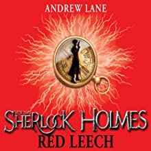 Young Sherlock Holmes 2: Red Leech Audiobook by Andrew Lane Narrated by Dan Stevens