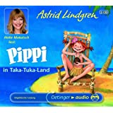 Pippi in Taka-Tuka-Land (3 CD): Ungekürzte Lesung
