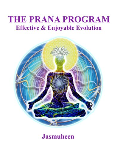 The Prana Program - Effective & Enjoyable Evolution PDF