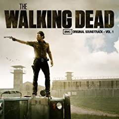 The Walking Dead (AMC's Original Soundtrack - Vol. 1) (The Walking Dead Soundtrack)