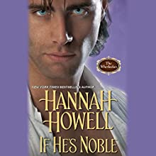 If He's Noble (       UNABRIDGED) by Hannah Howell Narrated by Polly Lee