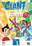 img - for Clan 7 Con Hola Amigos!: Level 1 (Spanish Edition) book / textbook / text book