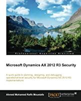 Microsoft Dynamics AX 2012 R3 Security ebook download