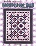 Kaleidoscope Quilt (Quilt in a Day) (0922705496) by Burns, Eleanor