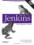 Jenkins: The Definitive Guide