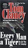 Tom Clancy Every Man a Tiger (Study in Command)