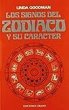 img - for Los Signos Del Zodiaco Y Su Caracter (Spanish Edition) book / textbook / text book