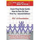 Itil V3 Foundation Certification Exam Preparation Course in a Book for Passing the Itil V3 Foundation Exam - The How to Pass on Your First Try ... Guide - Second Edition (The Art of Service)by Ivanka Menken