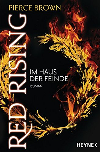 Pierce Brown: Red Rising - Im Haus der Feinde