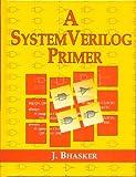 A SystemVerilog Primer