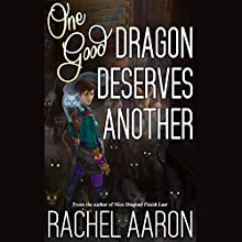 One Good Dragon Deserves Another: Heartstrikers, Book 2 (       UNABRIDGED) by Rachel Aaron Narrated by Vikas Adam