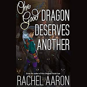 One Good Dragon Deserves Another Audiobook