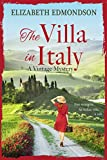 THE VILLA IN ITALY: Four strangers. An Italian villa. A will. (kindle edition)
