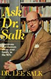 img - for Ask Dr. Salk : Questions and Answers About Your Family book / textbook / text book