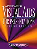 img - for Preparing Visual AIDS for Presentations book / textbook / text book