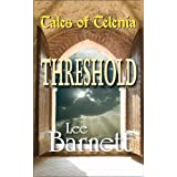 Tales of Telenia: THRESHOLD