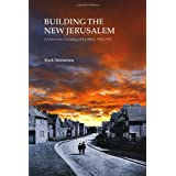 Building the New Jerusalem: Architecture, Housing and Politics 1900-1930 (EP 82)by Mark Swenarton