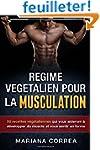 REGIME VEGETALIEN Pour La MUSCULATION...