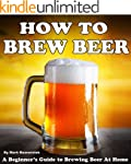 How To Brew Beer: A Beginner's Guide...
