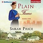 Plain Fame: The Plain Fame Series, Bo...