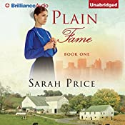 Plain Fame: The Plain Fame Series, Book 1 | Sarah Price